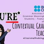 Contextual Grammar Teaching – Activities for Making Grammar Meaningful to Your Students