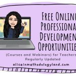 Free Online Professional Development Opportunities (Courses and Webinars) for Teachers – Regularly Updated