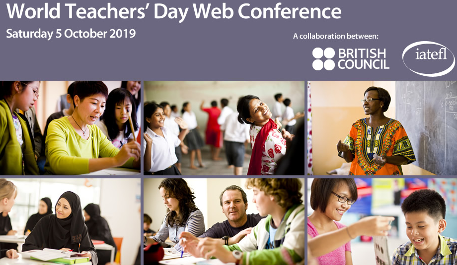 WORLD TEACHER'S DAY WEB CONFERENCE - BRITISH COUNCIL AND IATEFL