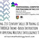 Developing 21st Century Skills Through CLIL, Theme-Based Instruction and by Applying Multiple Intelligence Theory