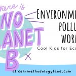 Cool Kids for Eco Beats – Environmental Pollution Lesson Activities