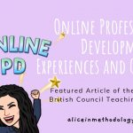 Online Professional Development – Experiences and Quality