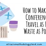 How to Make Your Teacher Conference & Travel as Low-Waste as Possible