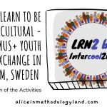 Learn to be Intercultural – Exchange in Sweden – Reflection of the Activities (Using them in the Classroom)