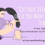 """Cut Your Dreadlocks off if You Want to be a Teacher."" – From Job Interview Discrimination to Professional Success"