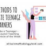 Think Like a Teenager – 10 Methods and Activities to Motivate Teenage Learners