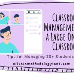 Classroom Management in a Large Online Classroom – Tips for Managing 20+ Students