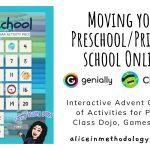 Moving your Preschool/Primary school Online – Interactive Advent Calendars of Activities for Parents, Class Dojo, Games & More