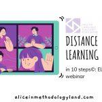 Distance Learning in 10 Steps©: ELTA Webinar