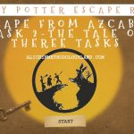 Harry Potter Escape Room Professional Development for Teachers – ROOM 2 – The Tale of Three Tasks
