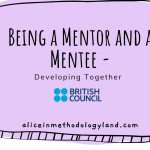 Being a Mentor and a Mentee – Developing Together