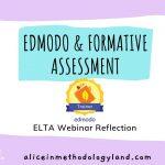 Edmodo & Formative Assessment: ELTA Webinar Reflection