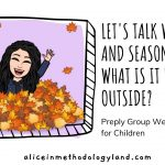 Let's Talk Weather and Seasons – What is it Like Outside? Group Webinar for Young Learners