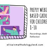 Webinar-Based Group Lessons for Young Learners Aged 8-10: Recordings, Methods & Reflection