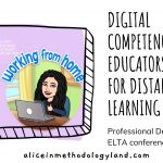 Digital Competencies of Educators Needed for Distance Learning – Professional Development: ELTA conference
