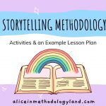 Storytelling Methodology for Young Learners: Activities & an Example Lesson Plan