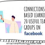 Connections-based Learning – 20 Useful Teacher Groups on Facebook