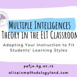 Multiple Inteligences Theory in the ELT Classroom  – Adapting Your Instruction to Fit Students' Learning Styles