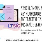 Synchronous and Asynchronous InteractiveTasks for Distance Learning (Young Learners & Teenagers) – IATEFL LTsig
