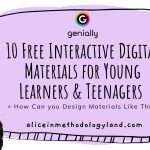 10 Free Interactive Digital Materials for Young Learners & Teenagers + How Can you Design Materials Like This?