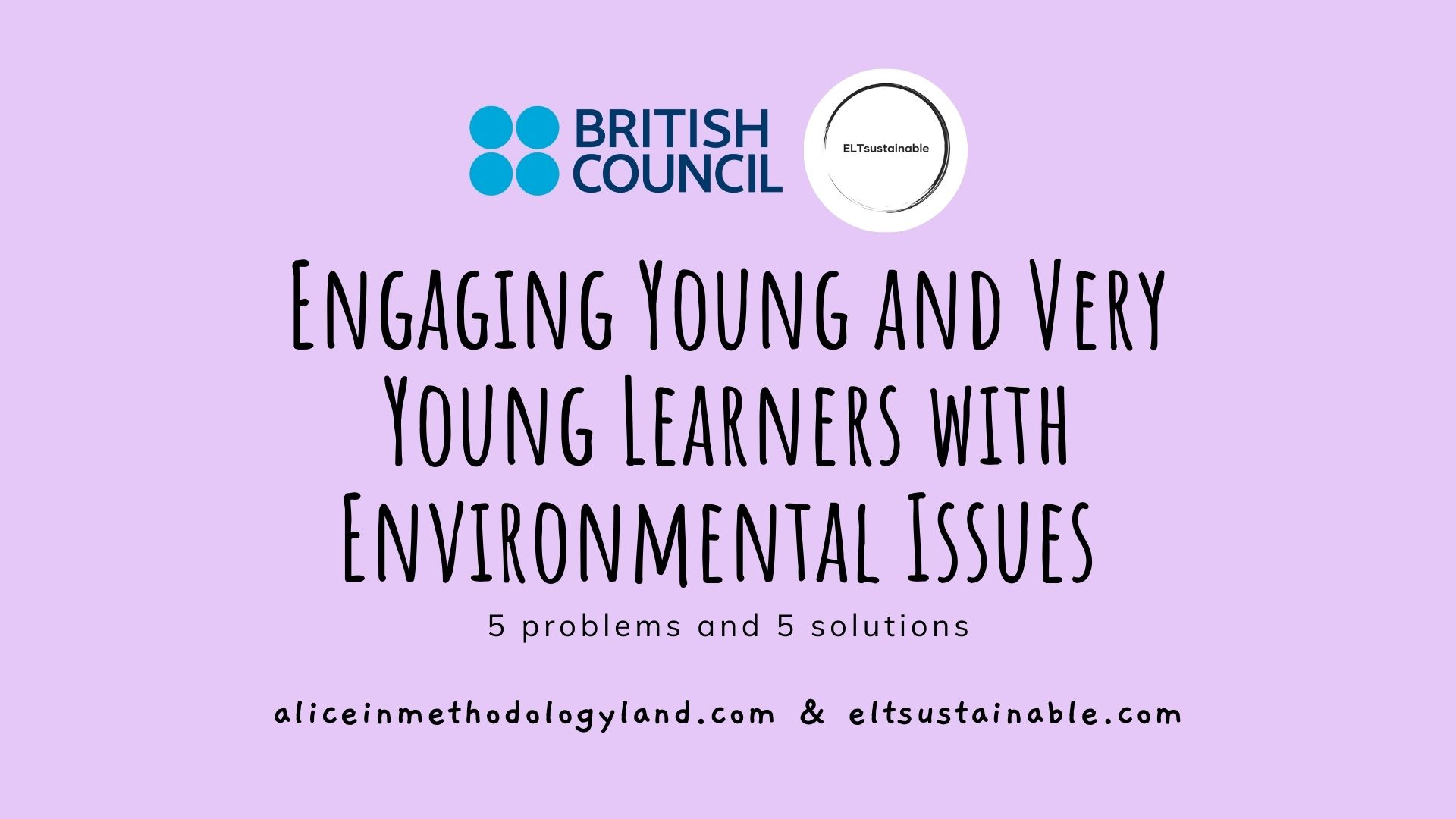 Engaging Young and Very Young Learners with Environmental Issues: British Council Teaching English Live