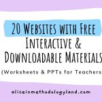 20 Websites with Free Interactive & Downloadable Materials (Worksheets & PPTs for Teachers