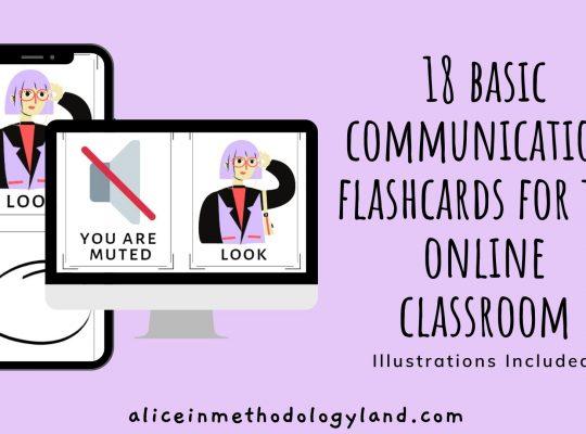 aliceinmethodologyland.com 18 basic communication flashcards for the online classroom