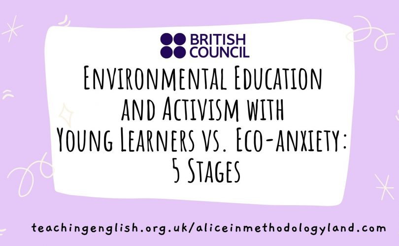 aliceinmethodologyland.com Environmental Education and Activism with Young Learners vs. Eco-anxiety_ 5 Stages