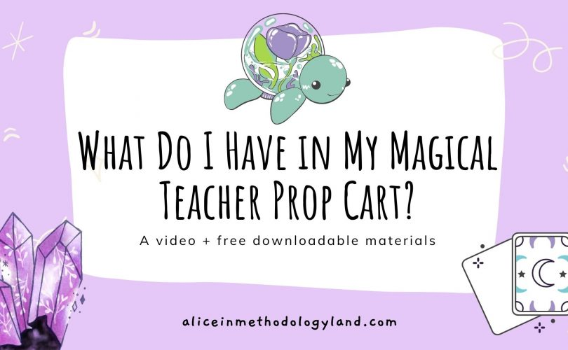 aliceinmethodologyland.com What do I Have in my Magical Teacher Prop Cart_