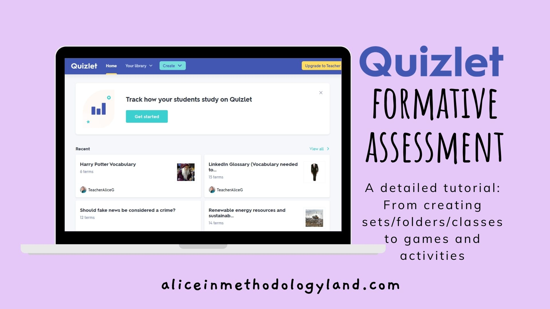Quizlet & Formative Assessment: A detailed Tutorial (Creating Sets/Folders/Classes to Games and Activities)