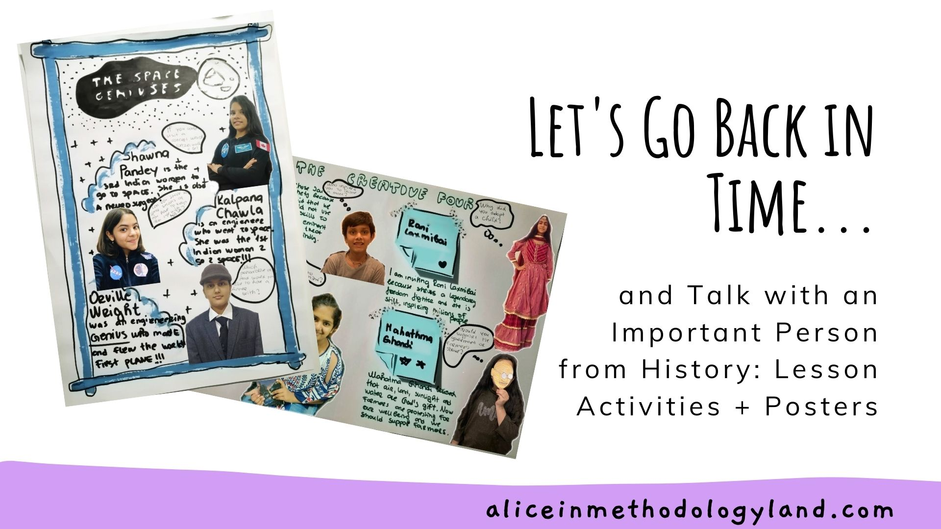 Let's Go Back in the Past and Talk with an Important Person from History: Lesson Activities + Posters