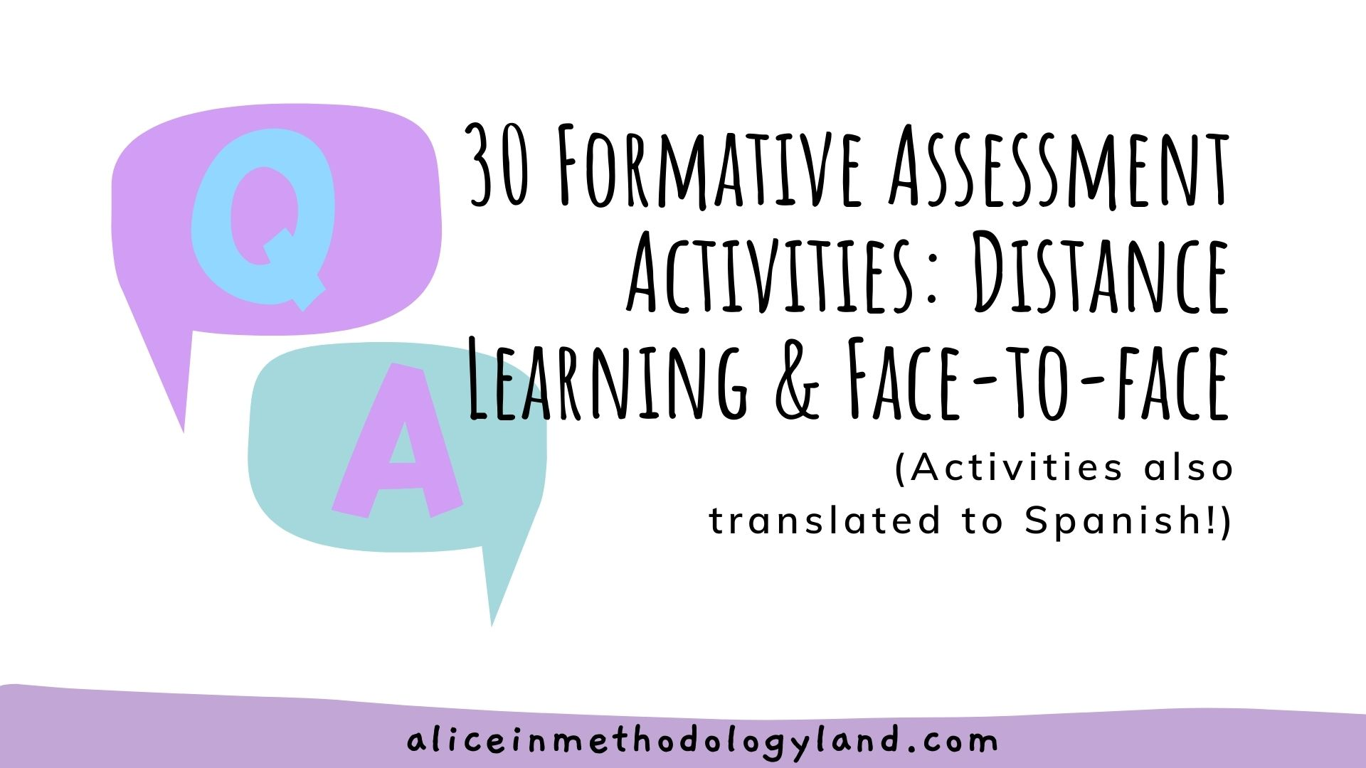 30 Formative Assessment Activities: Distance & Face-to-face Learning